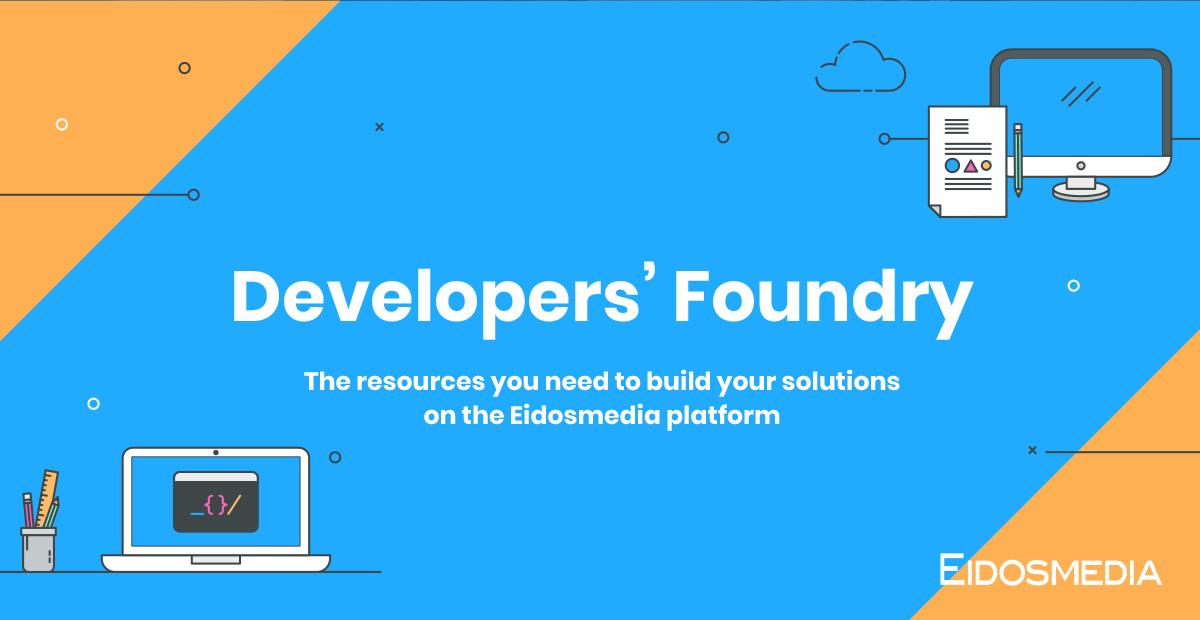 Developers' Foundry | Eidosmedia com
